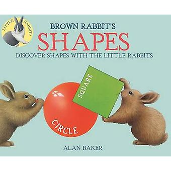 Brown Rabbit's Shapes by Alan Baker - 9780753473276 Book