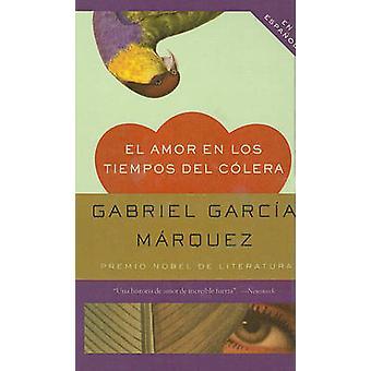 El Amor en los Tiempos del Colera by Gabriel Garcia Marquez - 9780756