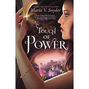 Touch of Power by Maria V Snyder - 9780778313076 Book