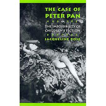 The Case of Peter Pan - Or the Impossibility of Children's Fiction by