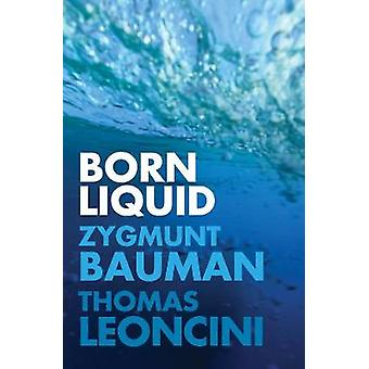 Born Liquid by Born Liquid - 9781509530670 Book