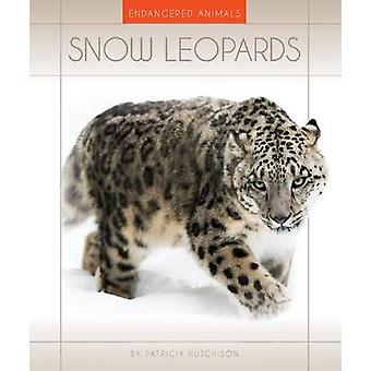 Snow Leopards by Patricia Hutchison - 9781631439742 Book