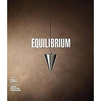 Equilibrium by Stefania Ricci - Sergio Risaliti - 9788857222295 Book