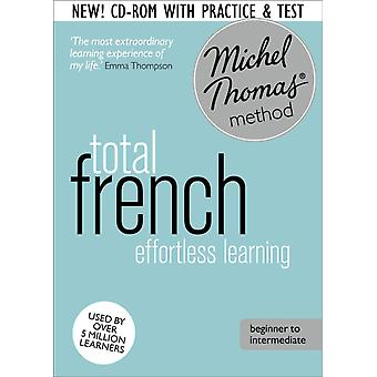 Total French Foundation Course: Learn French with the Michel Thomas Method (Audio CD) by Thomas Michel