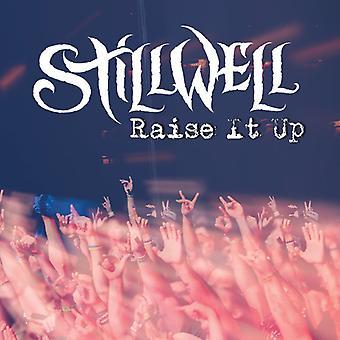 Stillwell - Raise det op [CD] USA importerer