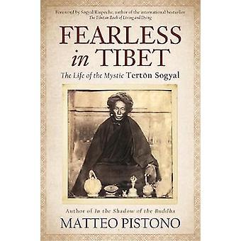 Fearless in Tibet by Matteo Pistono