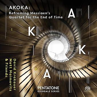 Llamadas / Krakauer / Messiaen - Akoka: Cuarteto reencuadre Olivier Messiaen para la importación de los E.e.u.u. [SACD]