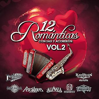 Maquinaria Nortena / Energia Nortena - 12 Romanticas Con Sax Vol. 2 [CD] USA import