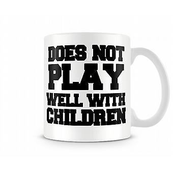 No juega bien impresa taza