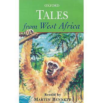 Geschichten aus Westafrika von Martin Bennett - 9780192750761 Buch