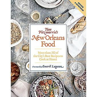 Tom Fitzmorris's New Orleans Food (Revised and Expanded Edition) - Mor