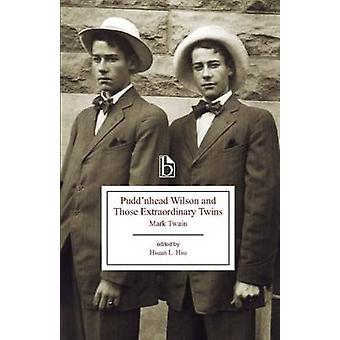 Fiender Wilson och de extraordinära Tvillingarna (1894) av Mark Twain