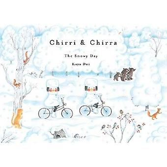 Chirri & Chirra - The Snowy Day by Kaya Doi - 9781592702039 Book
