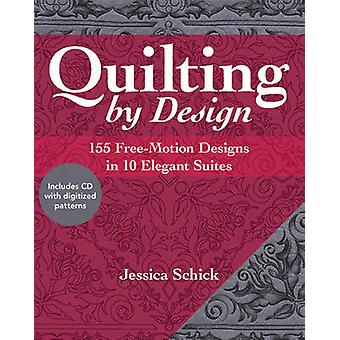 Quilting by Design - 155 Free-Motion Designs in 10 Elegant Suites by J