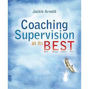 Supervision coaching à ses B.E.S.T. par Jackie Arnold - 9781845908621