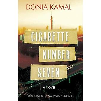 Cigarette Number Seven by Nariman Youssef - 9789774168505 Book
