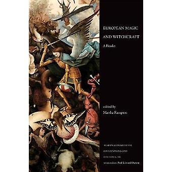 Europeu magia e bruxaria - um leitor por magia Europeu e Witchcr