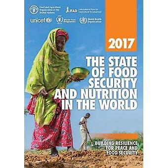 The state of food security and nutrition in the World 2017 - building