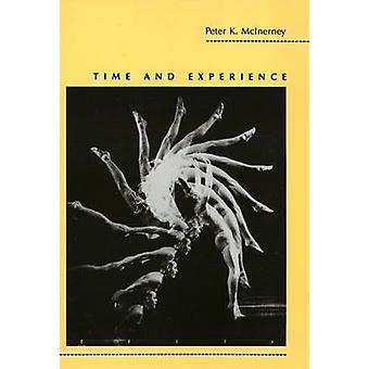 Time and Experience by Peter K. McInerney - 9781566390101 Book