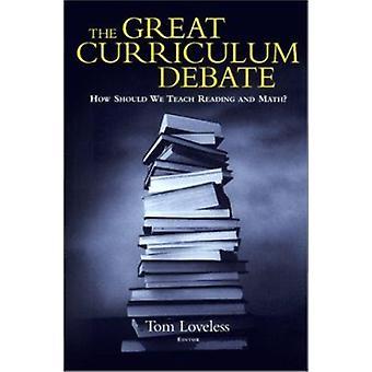 Lehren die große Curriculum-Debatte - wie sollten wir lesen und Mathematik? durch