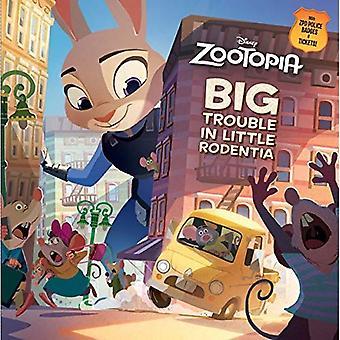 Zootopia Big Trouble in Little Rodentia (Pictureback Books)