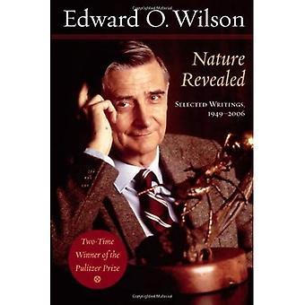 Natur enthüllt: Ausgewählte Schriften, 1949-2006