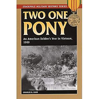 Two One Pony (Stackpole Military History)