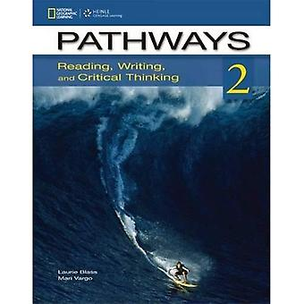 Pathways 2: Reading, Writing, and Critical Thinking: Student Book