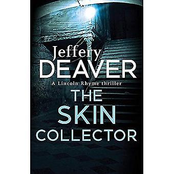 Le collecteur de la peau: Lincoln Rhyme livre 11 (thriller Lincoln Rhyme)