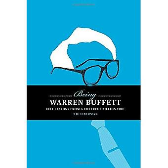 Being Warren Buffett: 'Life lessons from a cheerful billionaire'