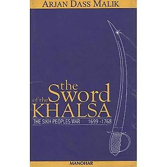 Épée de la Khalsa: Sikh peuples guerre, 1699-1768