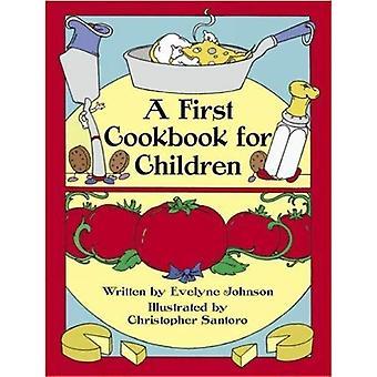 Eine erste Kochbuch für Kinder (Dover Pictorial Archives) [illustriert]
