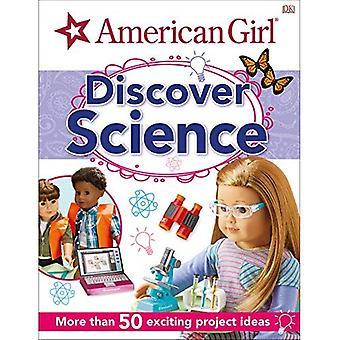 American Girl: Découvrir la Science
