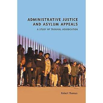 Administrativa rättvisa och asyl överklaganden av Thomas & Robert