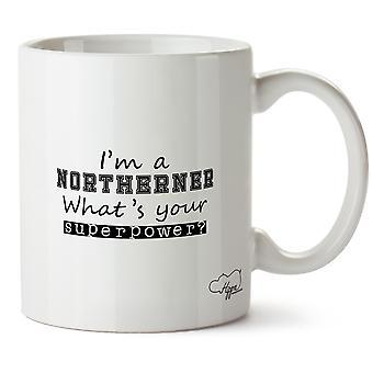 Hippowarehouse tenho um nortista que é seu superpoder? Caneca impressa copo cerâmico 10oz