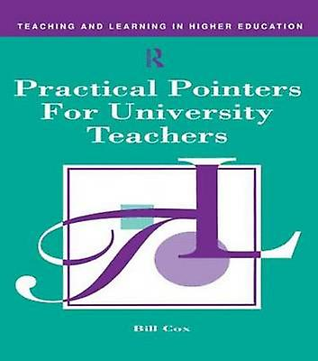 Practical Pointer for University Teachers by Cox & Bill