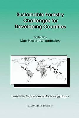 Sustainable Forestry Challenges for Developing Countries by Palo & Matti