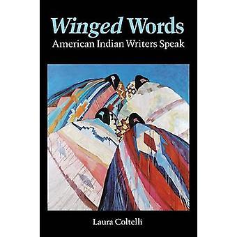 Geflügelte Worte indianische Autoren sprechen von Coltelli & Laura