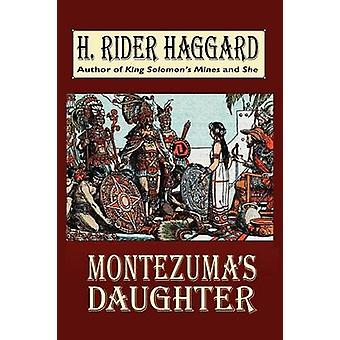 Montezumas filha por Haggard & H. Rider