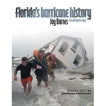 Floridas Hurricane History by Barnes & Jay