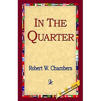 In het kwartaal door Chambers & Robert W.