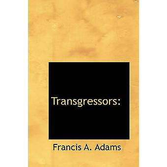 Transgressors ved Adams & Francis A.