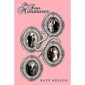 De fire miniaturer af Nelson & Kate