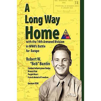 Ein langer Weg nach Hause von Buntin & Robert W.