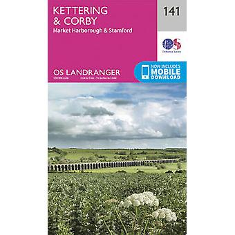 Kettering & Corby by Ordnance Survey - 9780319262399 Book