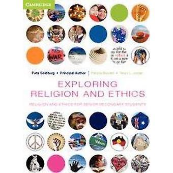 Exploring Religion and Ethics - Religion and Ethics for Senior Seconda