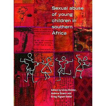 The Sexual Abuse of Young Children in Southern Africa by L. Richter -