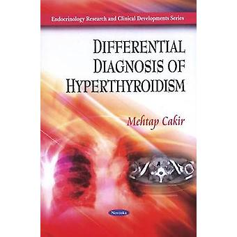 Differential Diagnosis of Hyperthyroidism by Mehtap Cakir - 978161668