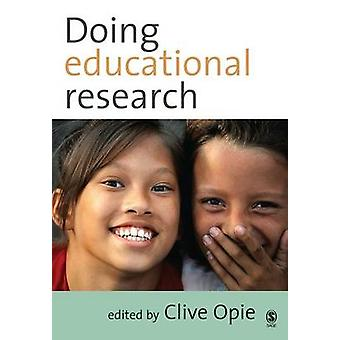 Doing Educational Research by Opie & Clive