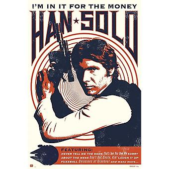 Star Wars Han Solo In It For the Money Poster Poster Print